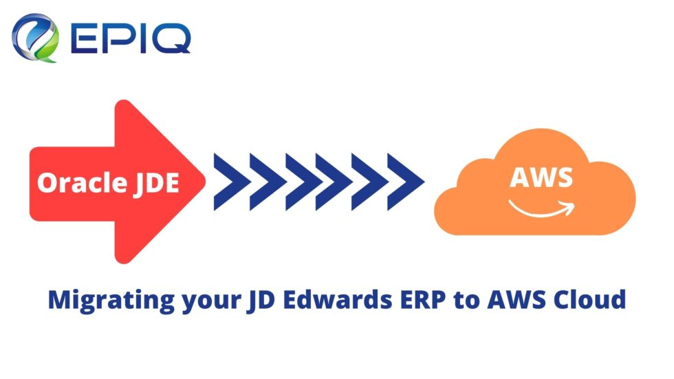 Migrating your JD Edwards ERP to AWS Cloud